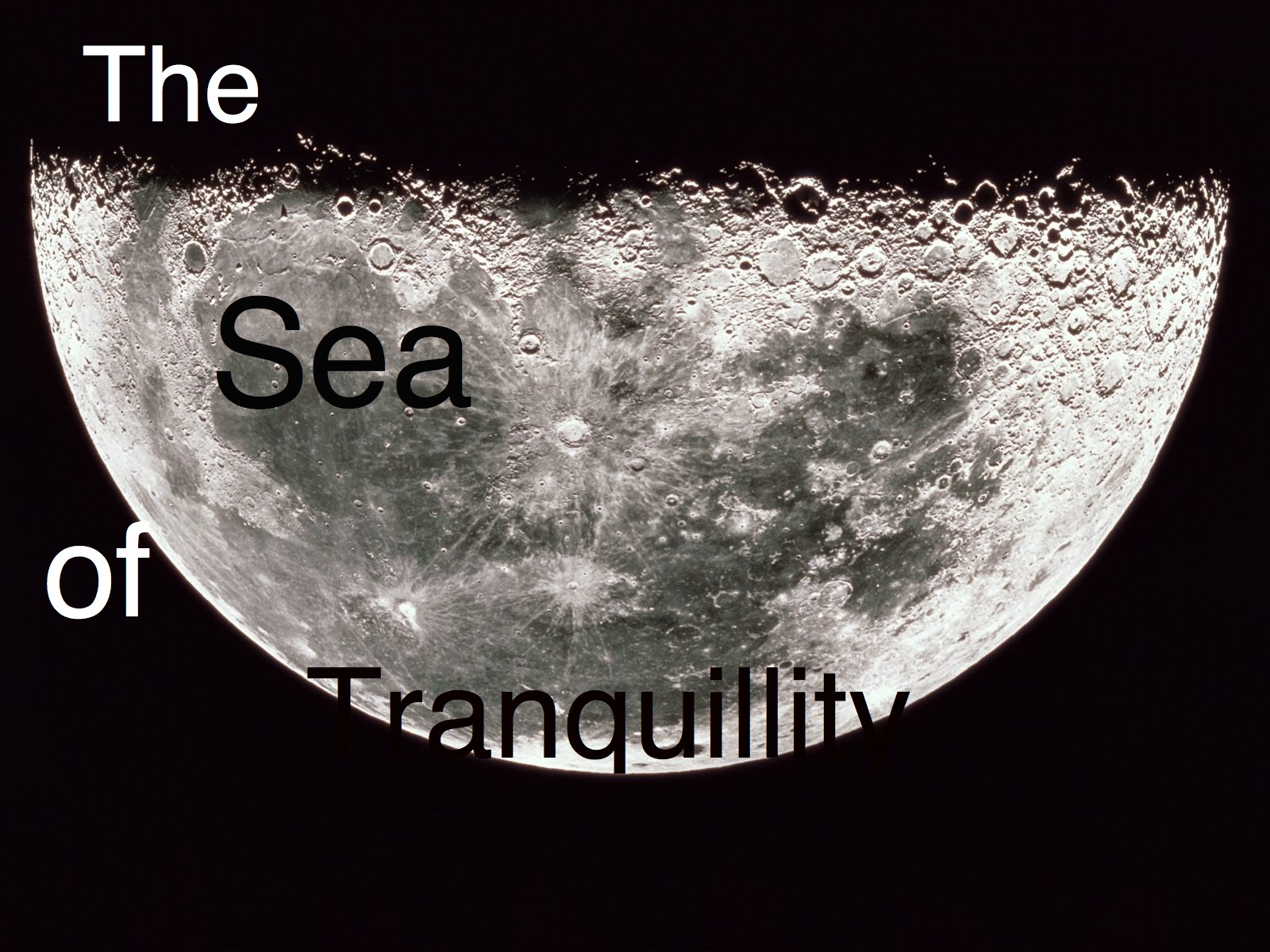 The Sea of Tranquillity