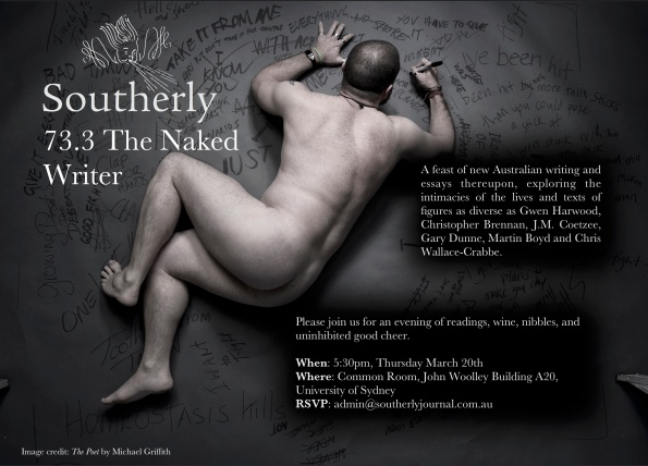 Please come to the launch of Southerly 73.3 'the Naked Writer'!